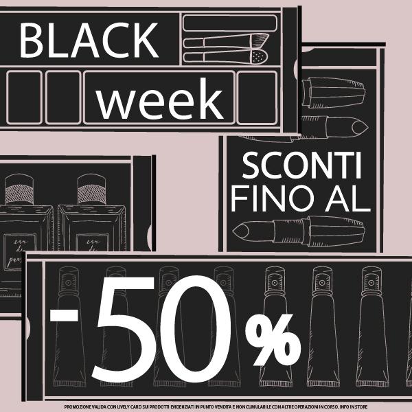 BLACK WEEK: Sconti Fino Al -50%!