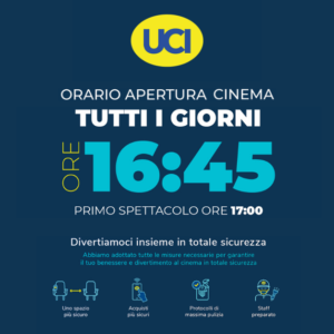 UCI CINEMA: NUOVI ORARI E PROGRAMMAZIONE