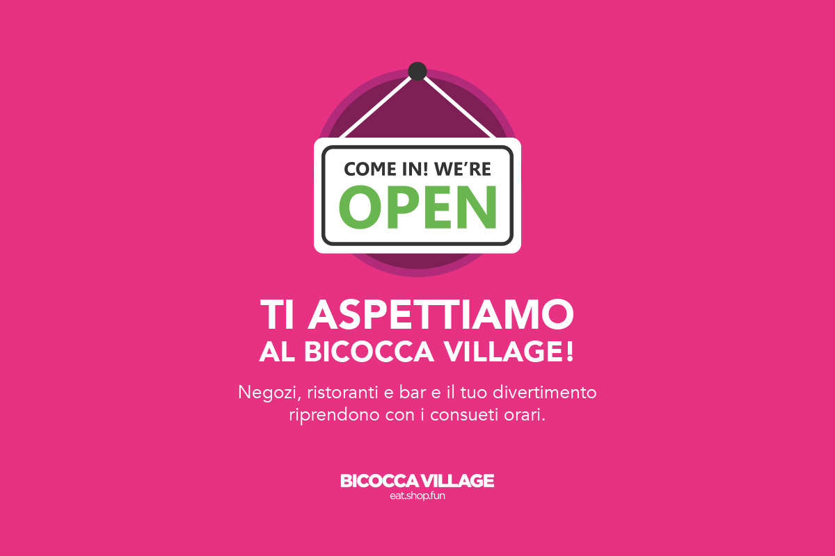 Al Bicocca Village tutto è pronto ad accoglierti!